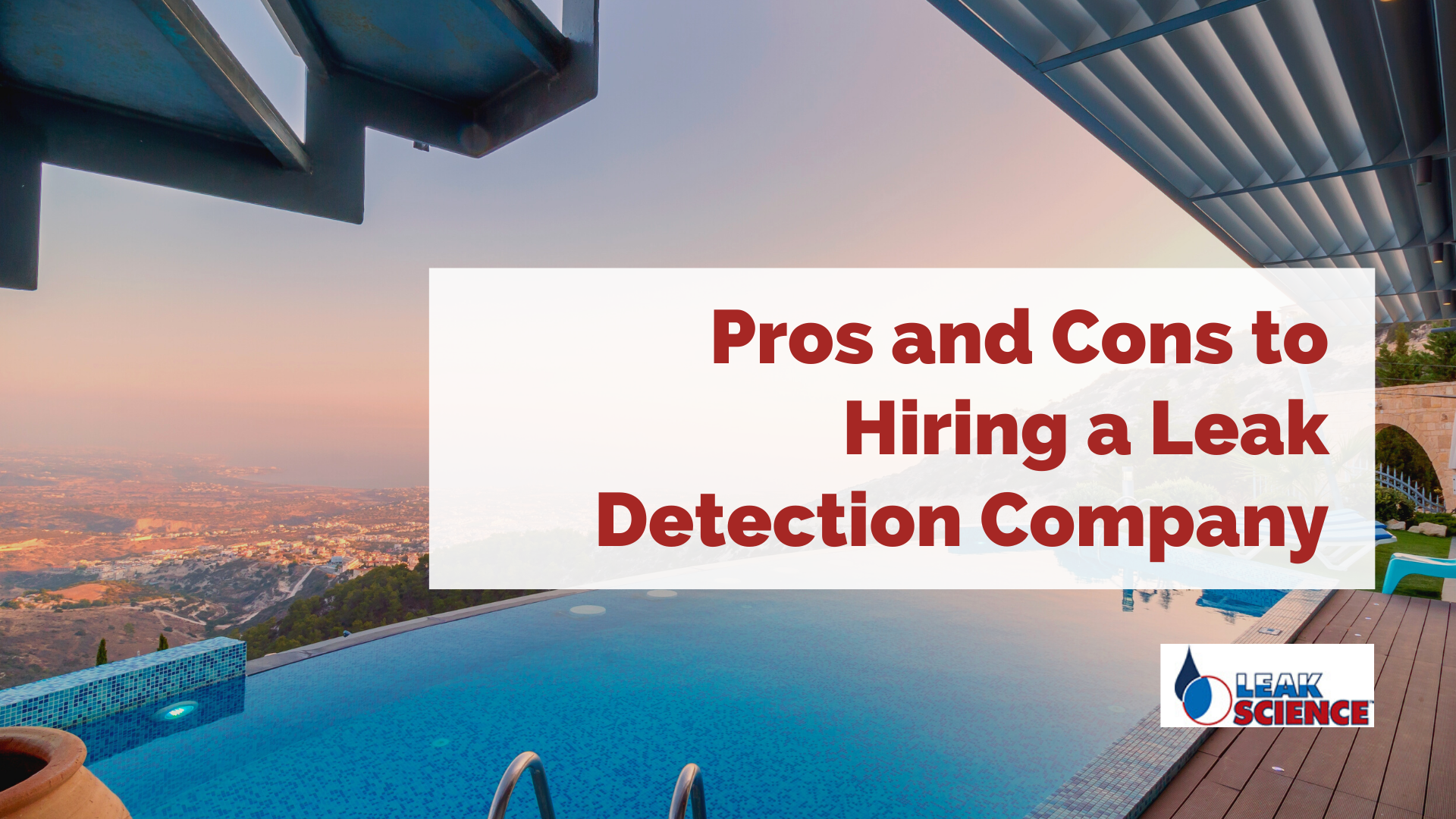 Pros and Cons to Hiring a Leak Detection Company