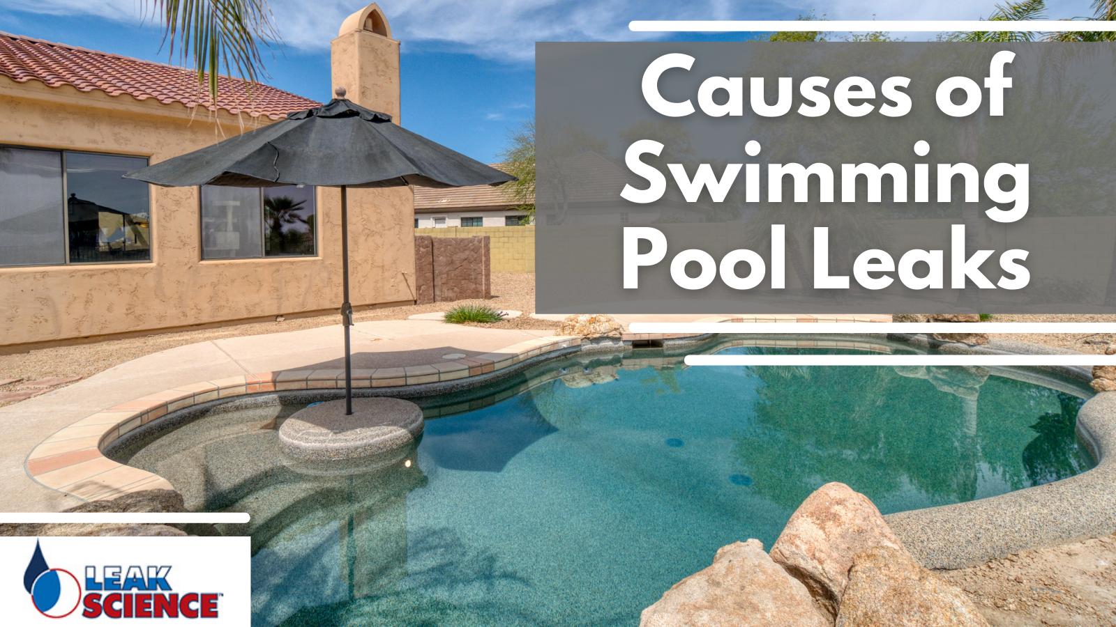Causes of Swimming Pool Leaks
