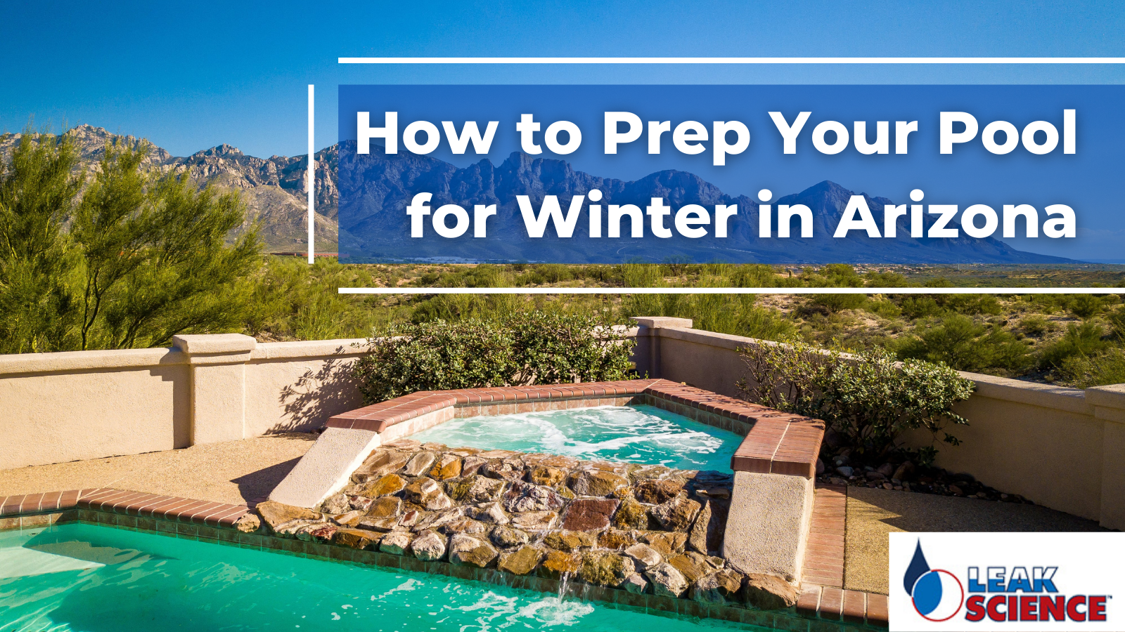 How to Prep Your Pool for Winter in Arizona